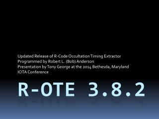R-OTE 3.8.2