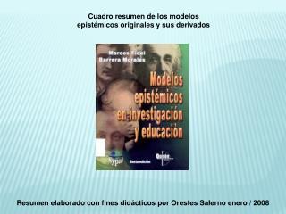 Resumen elaborado con fines didácticos por Orestes Salerno enero / 2008