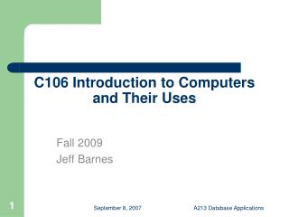 C106 Introduction to Computers and Their Uses