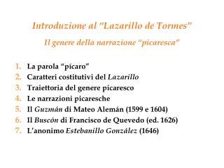 """Introduzione al """"Lazarillo de Tormes"""" Il  genere della narrazione """"picaresca"""" La parola """"pícaro"""""""