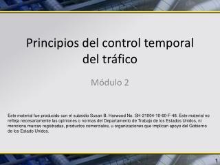 Principios del control temporal del tráfico