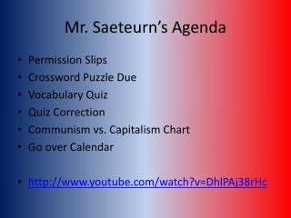 Mr.  Saeteurn's  Agenda