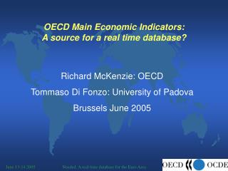 OECD Main Economic Indicators:  A source for a real time database