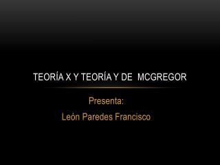 Teoría X y teoría Y de   McGregor