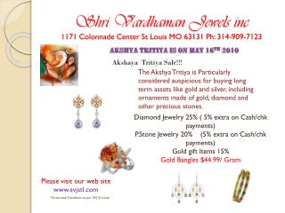 Shri Vardhaman  Jewels inc 1171 Colonnade Center St Louis MO 63131 Ph: 314-909-7123