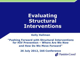 Evaluating  Structural Interventions