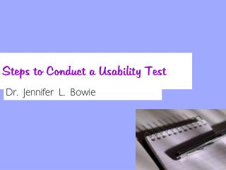 Steps to Conduct a Usability Test