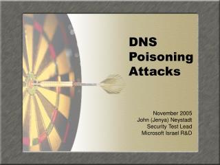 DNS Poisoning Attacks