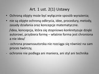 Art. 1 ust. 2(1) Ustawy