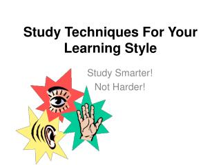 Study Techniques For Your Learning Style