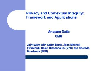 Privacy and Contextual Integrity: Framework and Applications