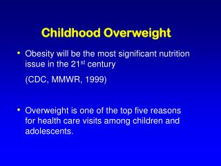 Childhood Overweight