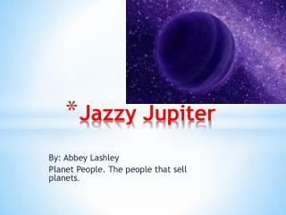 Jazzy Jupiter