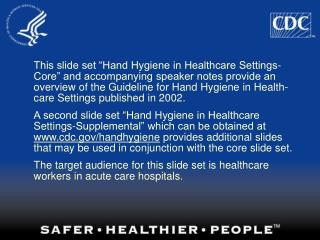 Hand Hygiene in Healthcare Settings:  An Overview
