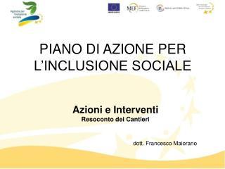 PIANO DI AZIONE PER L'INCLUSIONE SOCIALE