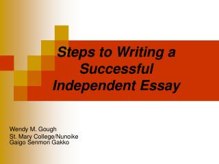 Steps to Writing a Successful Independent Essay