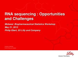RNA sequencing : Opportunities and Challenges