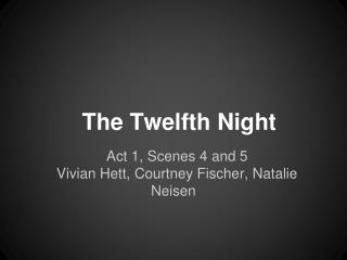The Twelfth Night