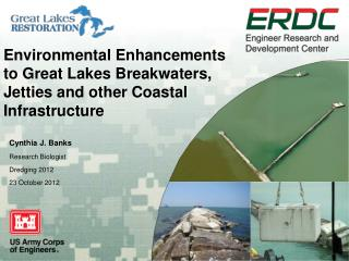 Environmental Enhancements  to Great Lakes Breakwaters, Jetties and other Coastal  Infrastructure