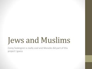 Jews and Muslims