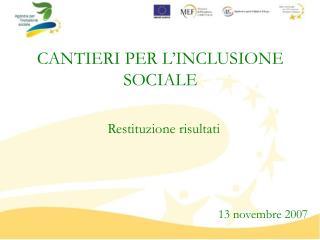 CANTIERI PER L'INCLUSIONE SOCIALE