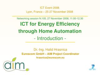 ICT Event 2008 Lyon, France – 25-27 November 2008