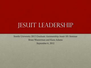 Jesuit Leadership