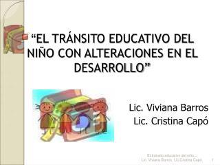""""""" EL TRÁNSITO EDUCATIVO DEL NIÑO CON ALTERACIONES EN EL DESARROLLO"""""""