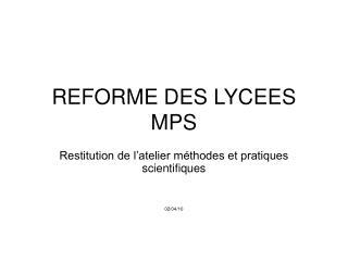 REFORME DES LYCEES  MPS