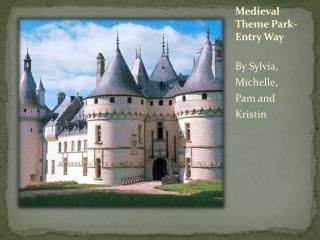 Medieval Theme Park-Entry Way