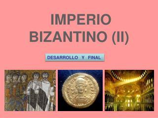 IMPERIO BIZANTINO (II)