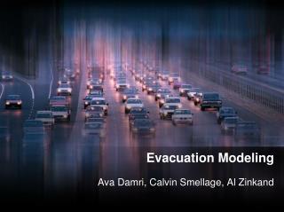 Evacuation Modeling
