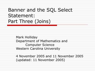 Banner and the SQL Select Statement:  Part Three (Joins)