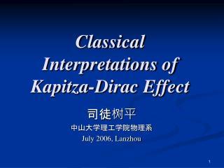 Classical Interpretations of Kapitza-Dirac Effect
