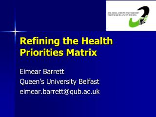 Refining the Health Priorities Matrix