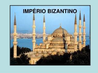 IMP�RIO BIZANTINO