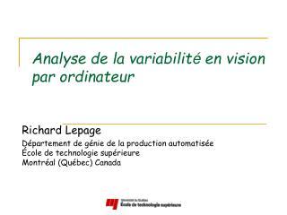 Analyse de la variabilit é  en vision par ordinateur