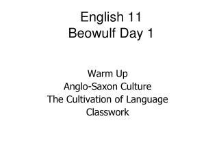 English 11  Beowulf Day 1