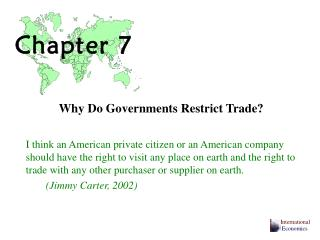 Why Do Governments Restrict Trade