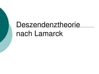 Deszendenztheorie nach Lamarck