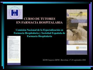 CURSO DE TUTORES EN FARMACIA HOSPITALARIA
