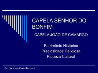 CAPELA SENHOR DO BONFIM