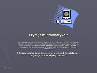 Czym jest informatyka ?