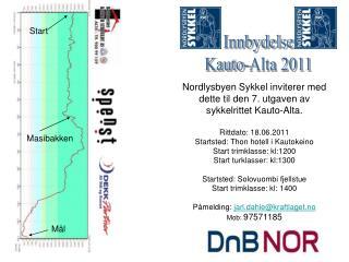 Nordlysbyen Sykkel inviterer med dette til den 7. utgaven av  sykkelrittet Kauto-Alta.