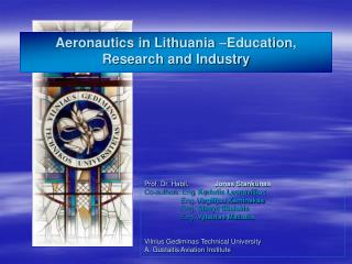 Aeronautics in Lithuania  Education, Research and Industry
