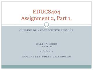 EDUC8464 Assignment 2, Part 1.