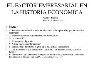 EL FACTOR EMPRESARIAL EN LA HISTORIA ECONÓMICA