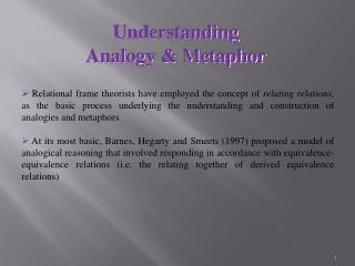 Understanding  Analogy & Metaphor