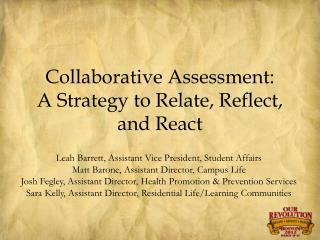 Collaborative Assessment:  A Strategy to Relate, Reflect, and React