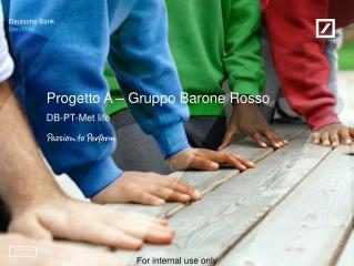 Progetto  A –  Gruppo Barone Rosso
